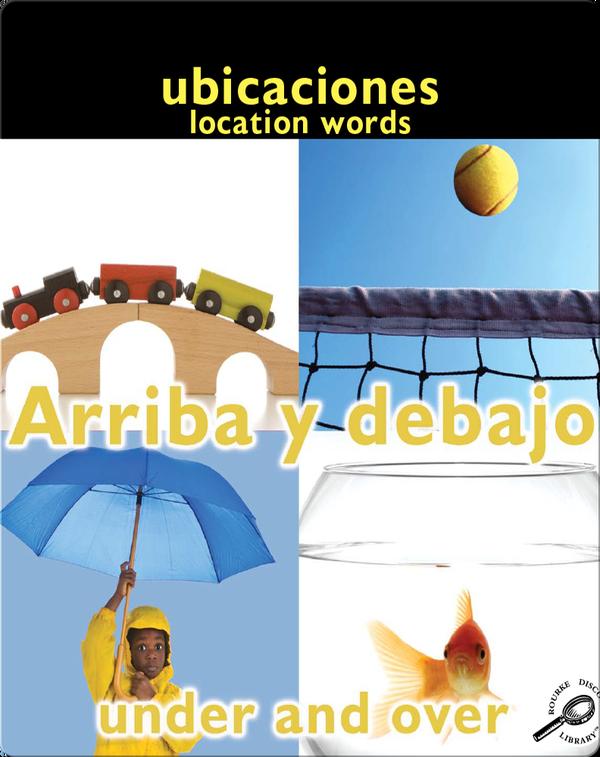 Arriba Y Debajo (Under and Over: Location Words)