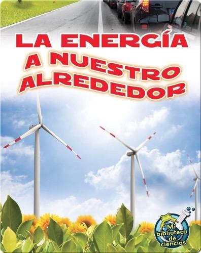 La energÌ_a a nuestro alrededor