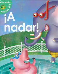 ¡A Nadar! (Swim For It!)