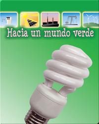 Hacia un mundo verde