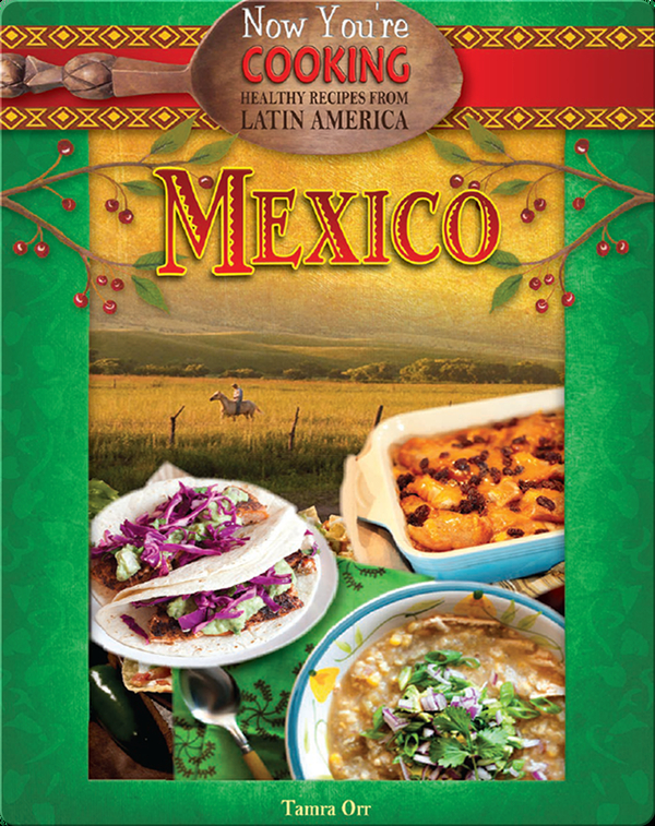 Now You're Cooking: Mexico