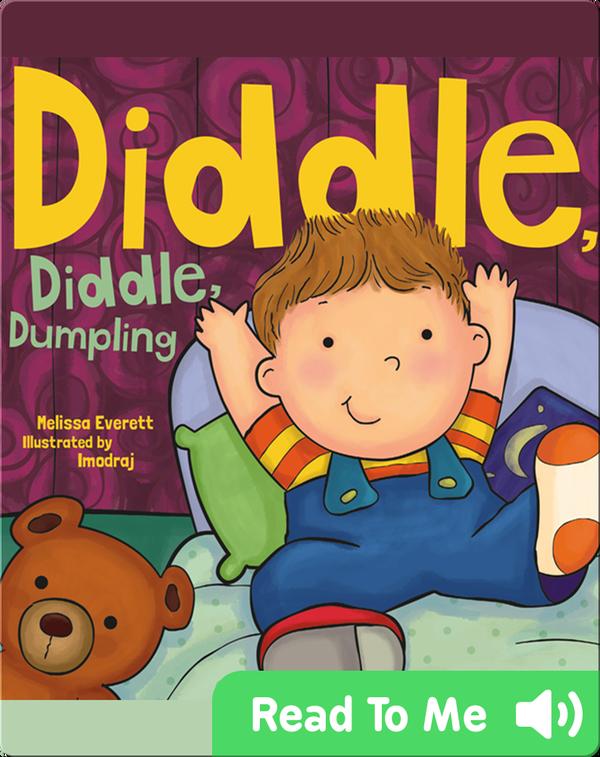 Diddle, Diddle Dumpling