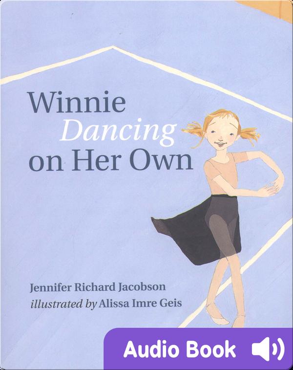 Winnie Dancing on Her Own