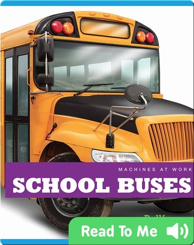 Machines at Work: School Buses