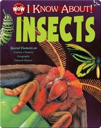 I Know About! Insects