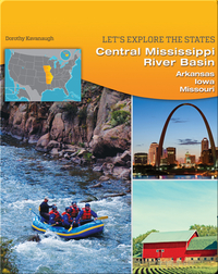 Central Mississippi River Basin: Arkansas, Iowa, Missouri