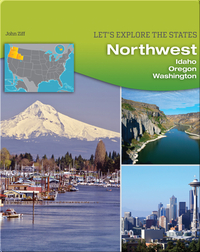Northwest: Idaho, Oregon, Washington