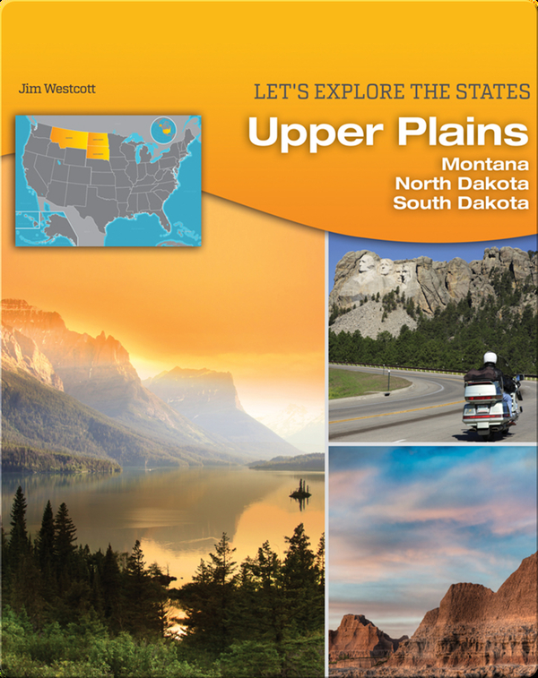 Upper Plains: Montana, North Dakota, South Dakota