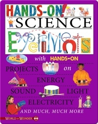 Hands On! Science Experiments