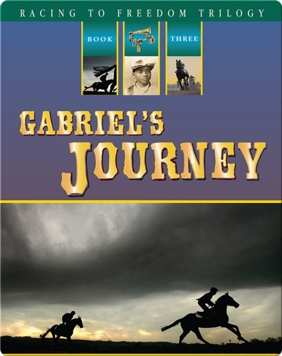 Racing to Freedom #3: Gabriel's Journey