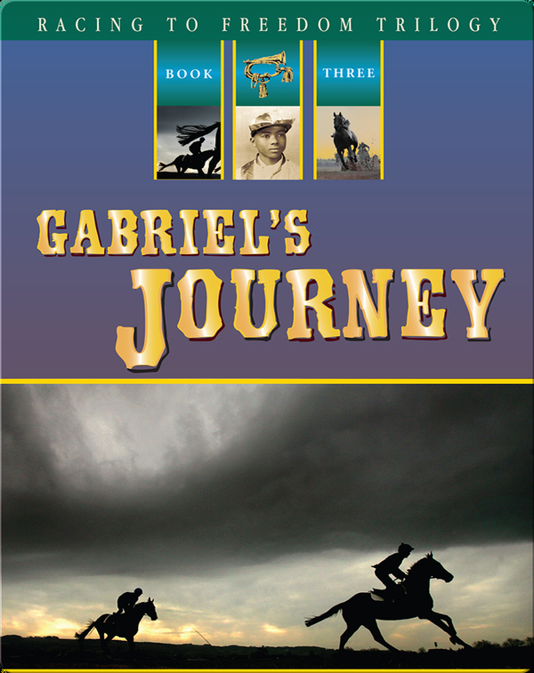 Racing to Freedom #3: Gabriel's Journey