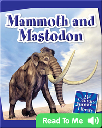 Mammoth and Mastodon