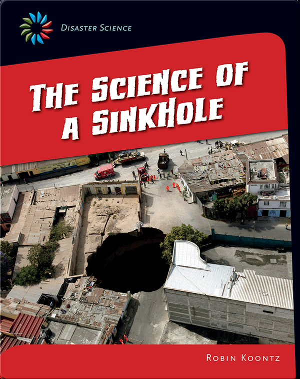 The Science of a Sinkhole
