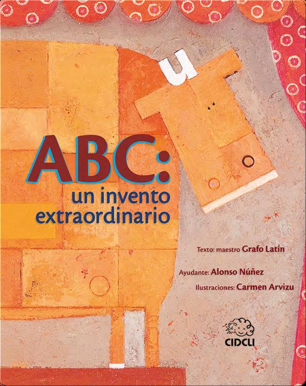 ABC: un invento extraordinario (ABC: an extraordinary invention)