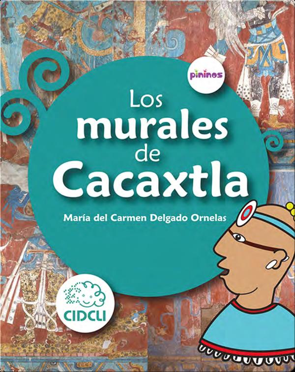 Los murales de Cacaxtla (The Cacaxtla Murals)
