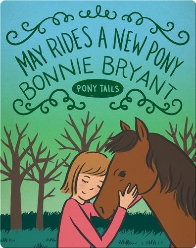 Pony Tails #8: May Rides a New Pony
