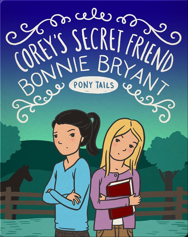 Pony Tails #12: Corey's Secret Friend