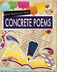 Read, Recite, and Write Concrete Poems