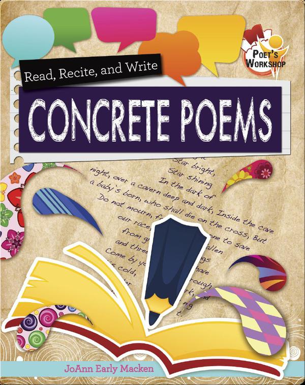 Read, Recite, and Write Concrete Poems