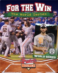 For the Win: The World Series