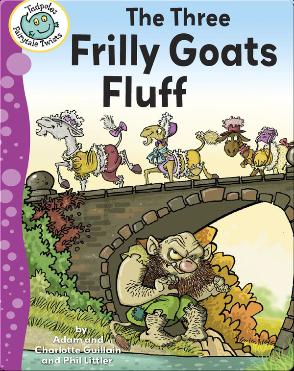 The Three Frilly Goats Fluff