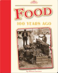 Food 100 Years Ago
