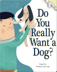 Do You Really Want A Dog?