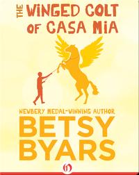 The Winged Colt of Casa Mia