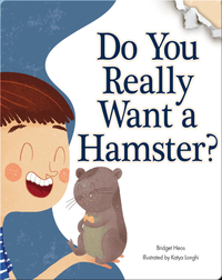 Do You Really Want A Hamster?