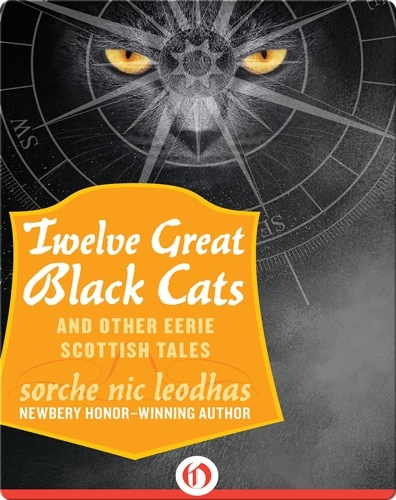 Twelve Great Black Cats and Other Eerie Scottish Tales