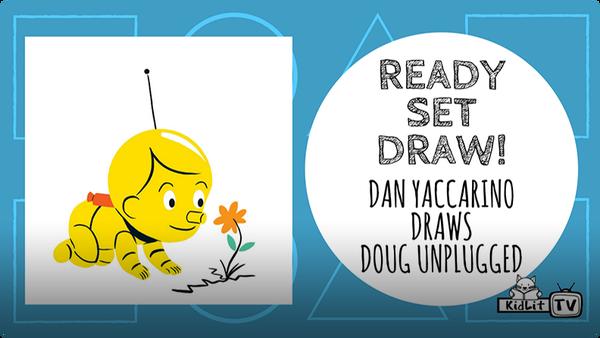 Draw Dan Yaccarino's DOUG UNPLUGGED