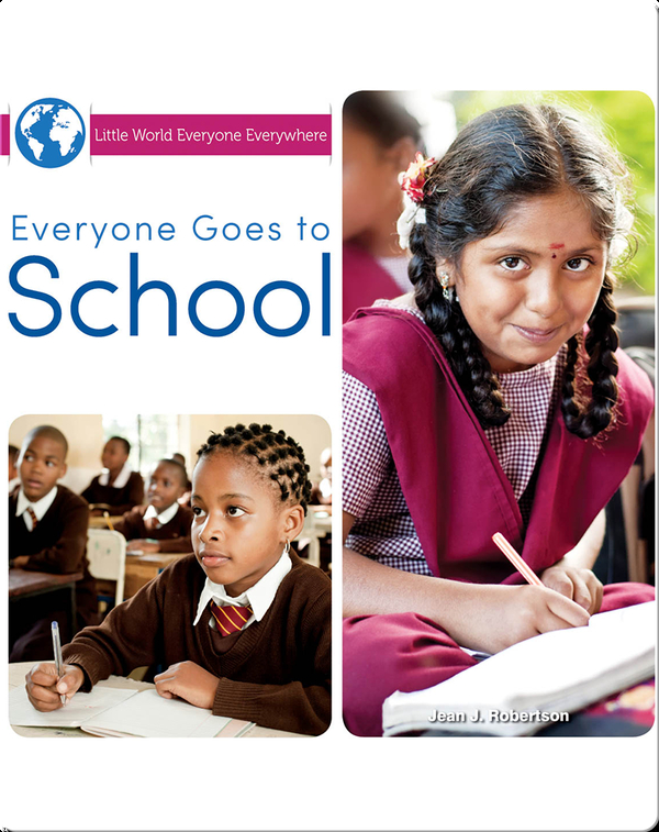 Everyone Goes to School