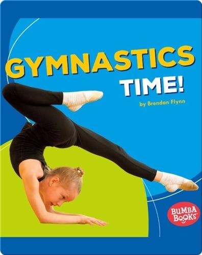 Gymnastics Time!