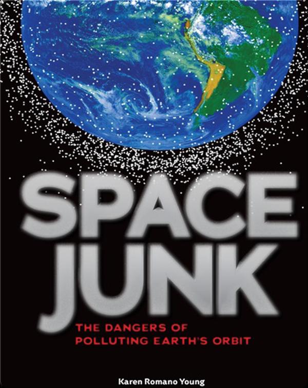 Space Junk The Dangers of Polluting Earth's Orbit