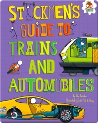 Stickmen's Guide to Trains and Automobiles