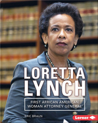 Loretta Lynch: First African American Woman Attorney General