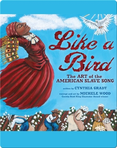 Like a Bird: The Art of the American Slave Song