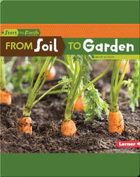 From Soil to Garden