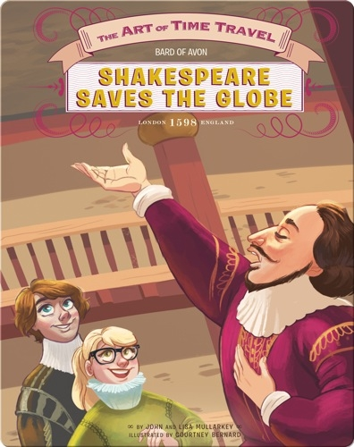 Shakespeare Saves The Globe
