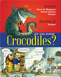 Do You Know Crocodiles?