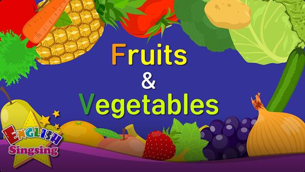 Kids Vocabulary: Fruits & Vegetables