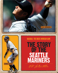 The Story of Seattle Mariners