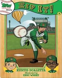A Topps League Story #3: Zip It!