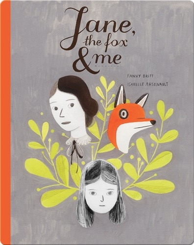 Jane, The Fox, & Me
