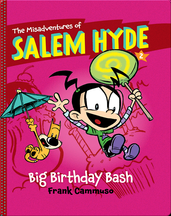 The Misadventures of Salem Hyde #2: Big Birthday Bash
