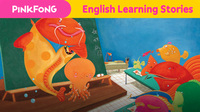 Little Octopus Went to School (English Learning Stories)