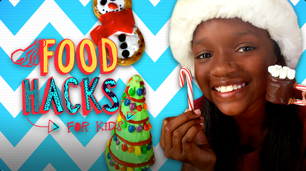 Hungry Holiday Hacks | FOOD HACKS FOR KIDS