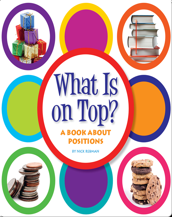 What Is on Top?: A Book about Positions