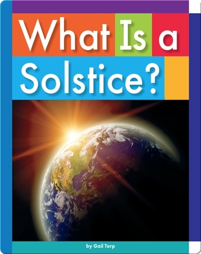 What Is a Solstice?