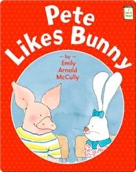 Pete Likes Bunny
